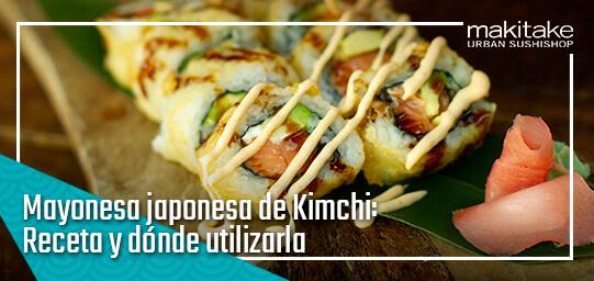 Mayonesa japonesa de Kimchi Receta y donde utilizarla